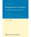Designschutz in Europa, Band 4: Entscheidungssammlung zum Designschutz von Gerichten in ganz Europa