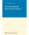 Praxishandbuch Know-how-Schutz