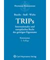 TRIPs - Internationales und europäisches Recht des geistigen Eigentums