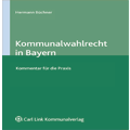 Kommunalwahlrecht in Bayern - Kommentar