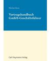 Vertragshandbuch GmbH-Geschäftsführer