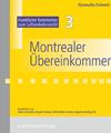 Montrealer Übereinkommen - Kommentar