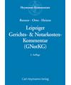 Leipziger Gerichts- & Notarkosten - Kommentar (GNotKG)