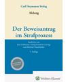 Alsberg, Der Beweisantrag im Strafprozess