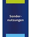 Bachmeier / Müller / Rebler, Veranstaltungen und Sondernutzungen im öffentlichen Straßenraum